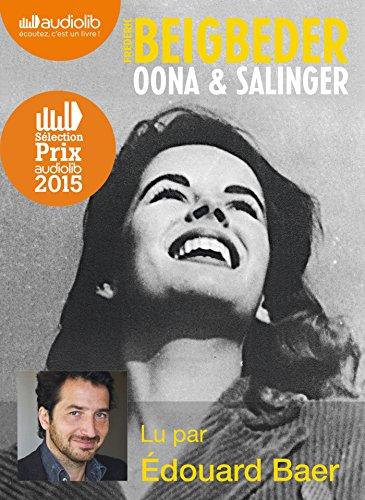 Livre occasion Oona et Salinger: Livre audio 1 CD MP3 - Avec la participation de l'auteur