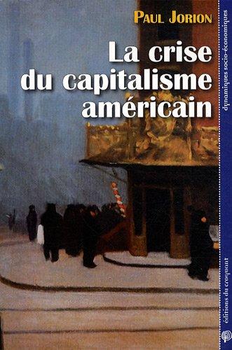 La crise du capitalisme américain