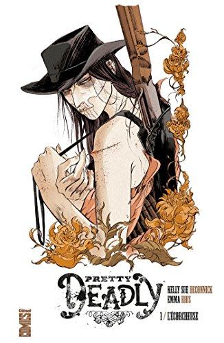Pretty Deadly - Tome 01: L'écorcheuse