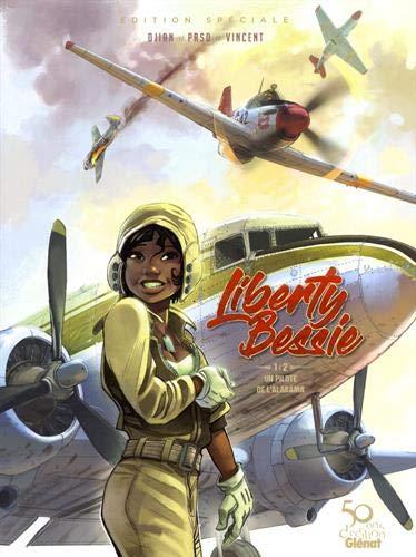 Liberty Bessie - Tome 01: Un pilote de l'Alabama
