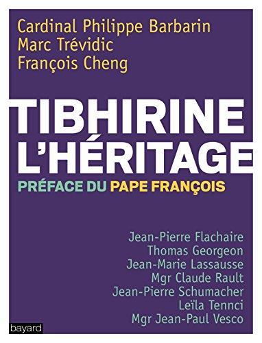 Tibhirine l'héritage