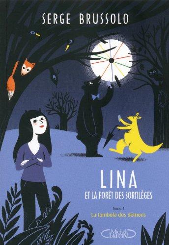 Livre occasion Lina et la forêt des sortilèges tome 1: La Tombola des Démons
