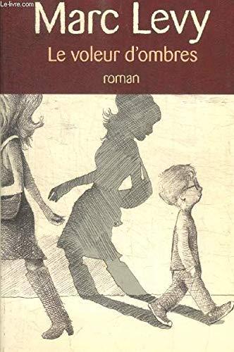 le voleur d'ombres - roman
