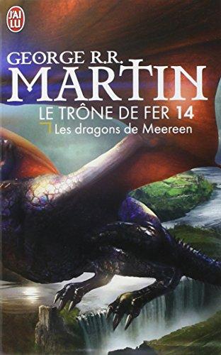 Livre occasion Le trône de fer (A game of Thrones), Tome 14 : Les dragons de Meereen