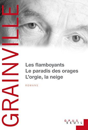 Livre occasion Les Flamboyants Le Paradis des orages L'Orgie, la Neige