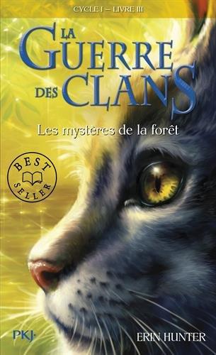 3. La guerre des clans : Les mystères de la forêt (03)