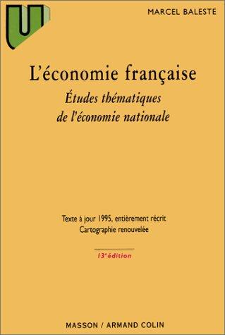 L'économie française : Etudes thématiques de l'économie nationale