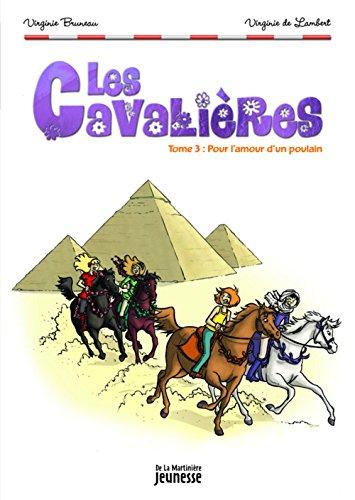 Livre occasion Les Cavalières, Tome 3 : Pour l'amour d'un poulain