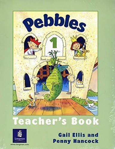 Pebbles 1 - Teacher's Book