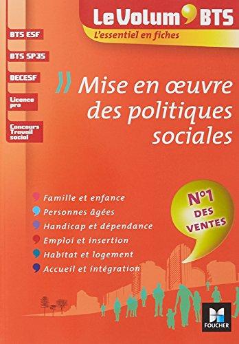 Le Volum' BTS - Mise en oeuvre des politiques sociales - 4e édition - Révision