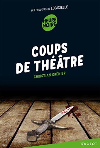 Livre occasion Coups de théâtre: Les enquêtes de Logicielle