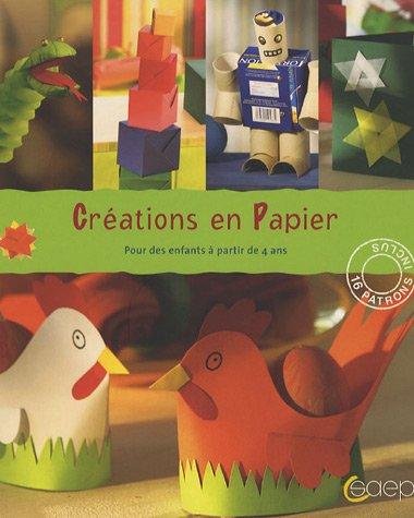 Création en Papier : Pour des enfants à partir de 4 ans