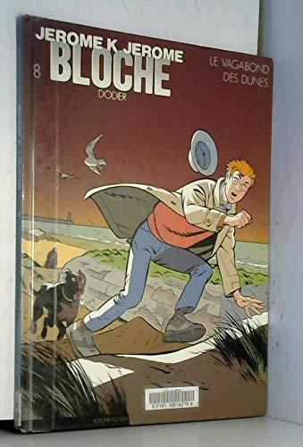 Jérôme K. Jérôme Bloche, Tome 8 : Le Vagabond des dunes