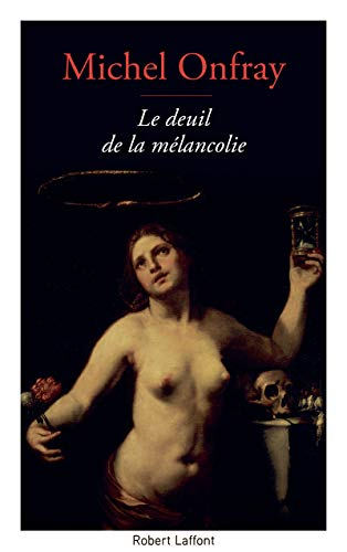 Livre occasion Le Deuil de la mélancolie