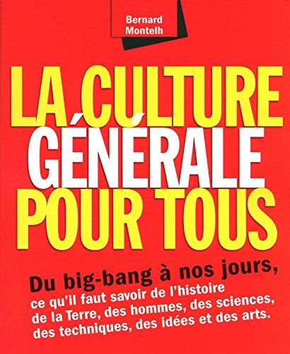 La culture générale pour tous