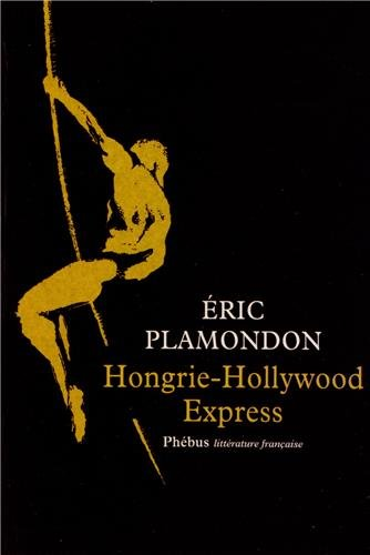 Hongrie - Hollywood express