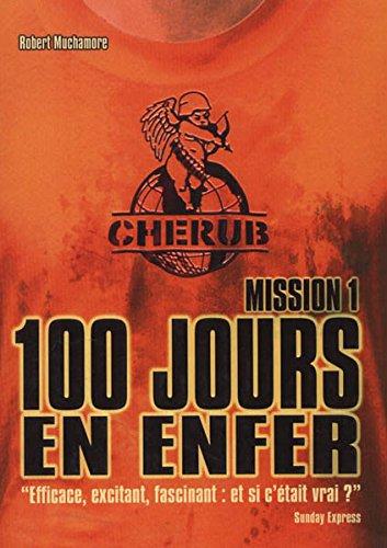 100 JOURS EN ENFER. Mission 1