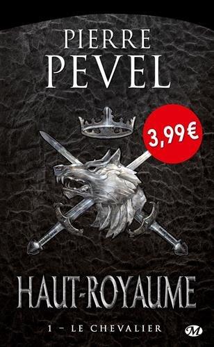 Livre occasion Haut-Royaume, T1 : Le Chevalier - OP PETITS PRIX IMAGINAIRE
