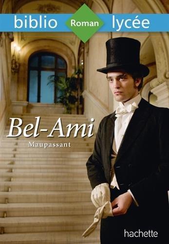 Bibliolycée - Bel-Ami, Maupassant
